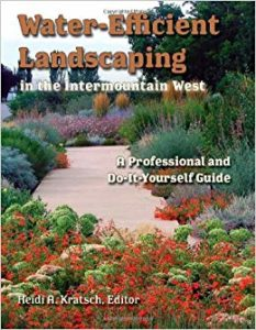 Water Efficient Landscaping in the Intermountain West