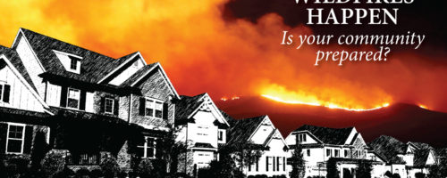 Wildfires Happen. Is your community prepared?